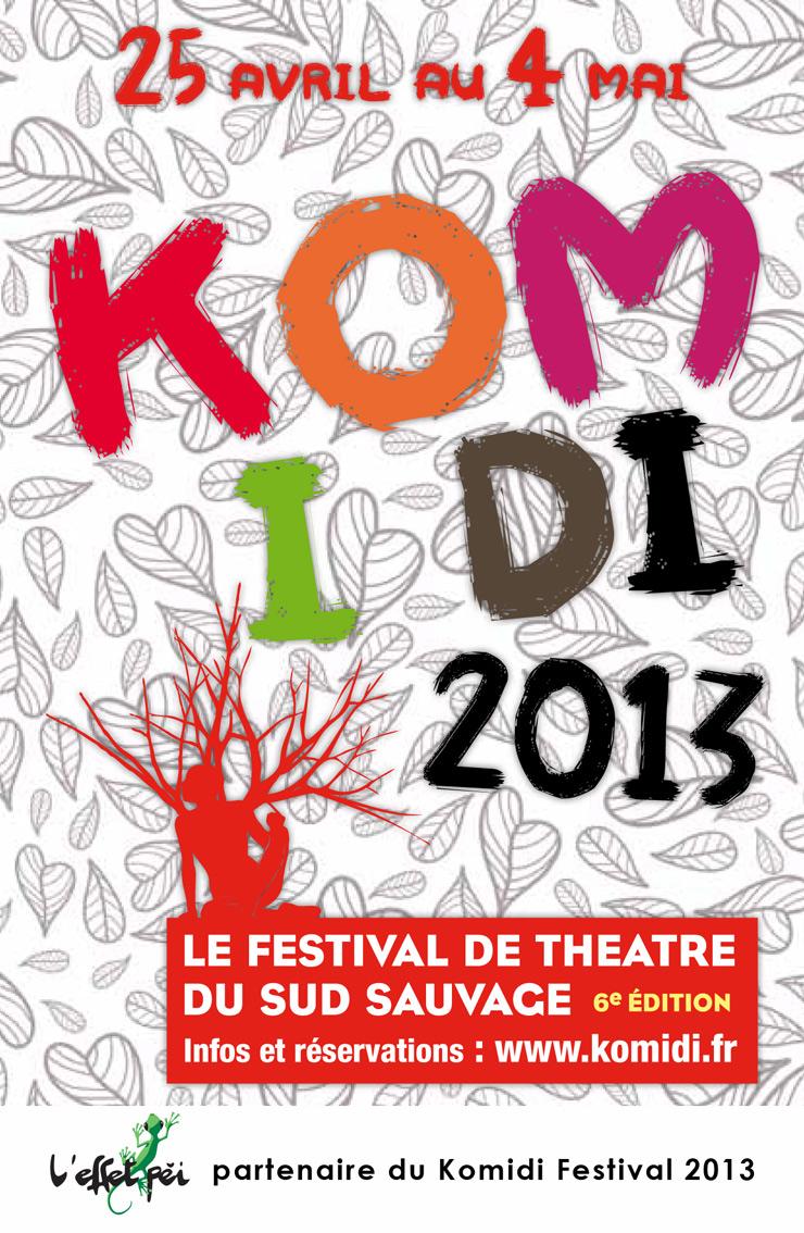 Komidi 2013 - Festival de théâtre du sud sauvage - la Réunion - affiche