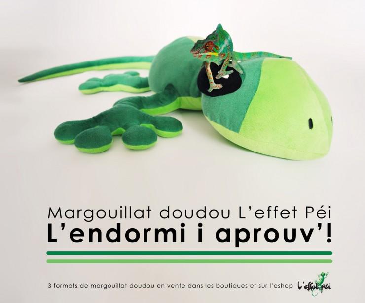 Margouillat doudou L'effet Péi - Lendormi i aprouv' !
