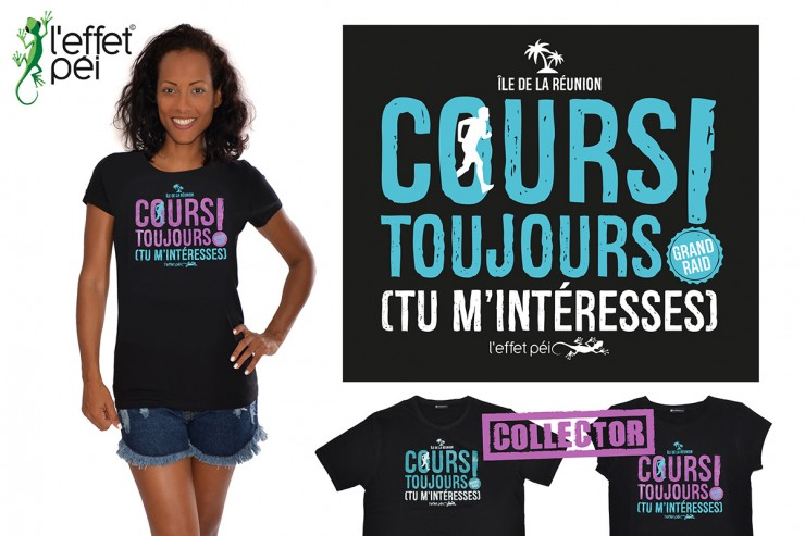 Grand Raid 2016 - Tee-shirt Collector Cours Toujours ! Tu m'intéresses